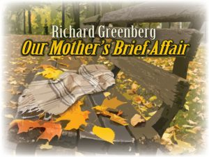 Our Mothers Brief Affair